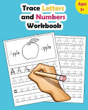 Trace Letters and Numbers Workbook