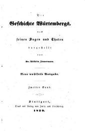 Die geschichte Würtembergs nach seinen sagen und thaten dargestellt: Band 2