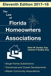 The Law of Florida Homeowners Association: Edition 11