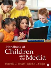 Handbook of Children and the Media: Edition 2