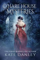 O'Hare House Mysteries: Books 1 - 4