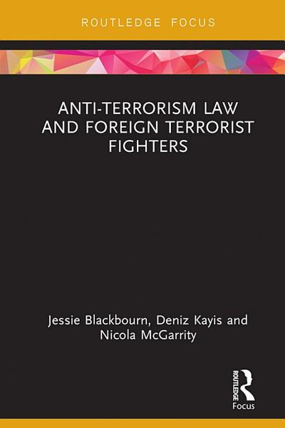 Anti Terrorism Law And Foreign Terrorist Fighters