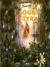 I sogni di Tyra