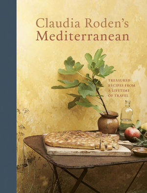 Claudia Roden s Mediterranean