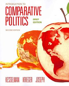 Introduction to Comparative Politics  Brief Edition Book