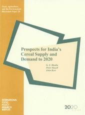 Prospects for India's Cereal Supply and Demand to 2020