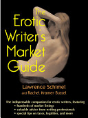 The Erotic Writer s Market Guide PDF