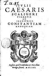 Iulij Caesaris Scaligeri Poematia ad illustriss. Constantiam Rangoniam