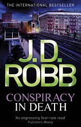 Conspiracy In Death Book PDF
