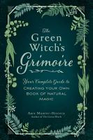 The Green Witch s Grimoire PDF