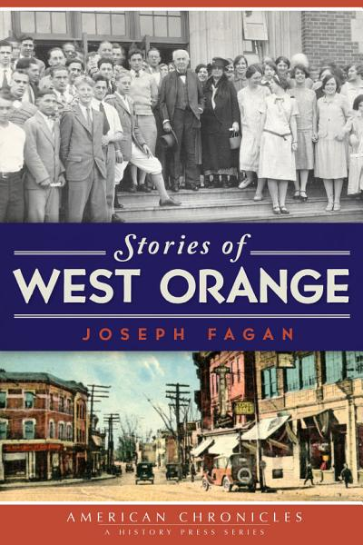 Stories Of West Orange