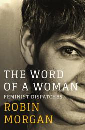 The Word of a Woman: Feminist Dispatches