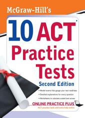 McGraw-Hill's 10 ACT Practice Tests, Second Edition: Edition 2