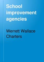 School Improvement Agencies: Suggestions for Superintendents and Principals