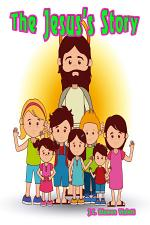 The Jesus Story : Bible for Everyone