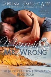 Marrying Mr. Wrong