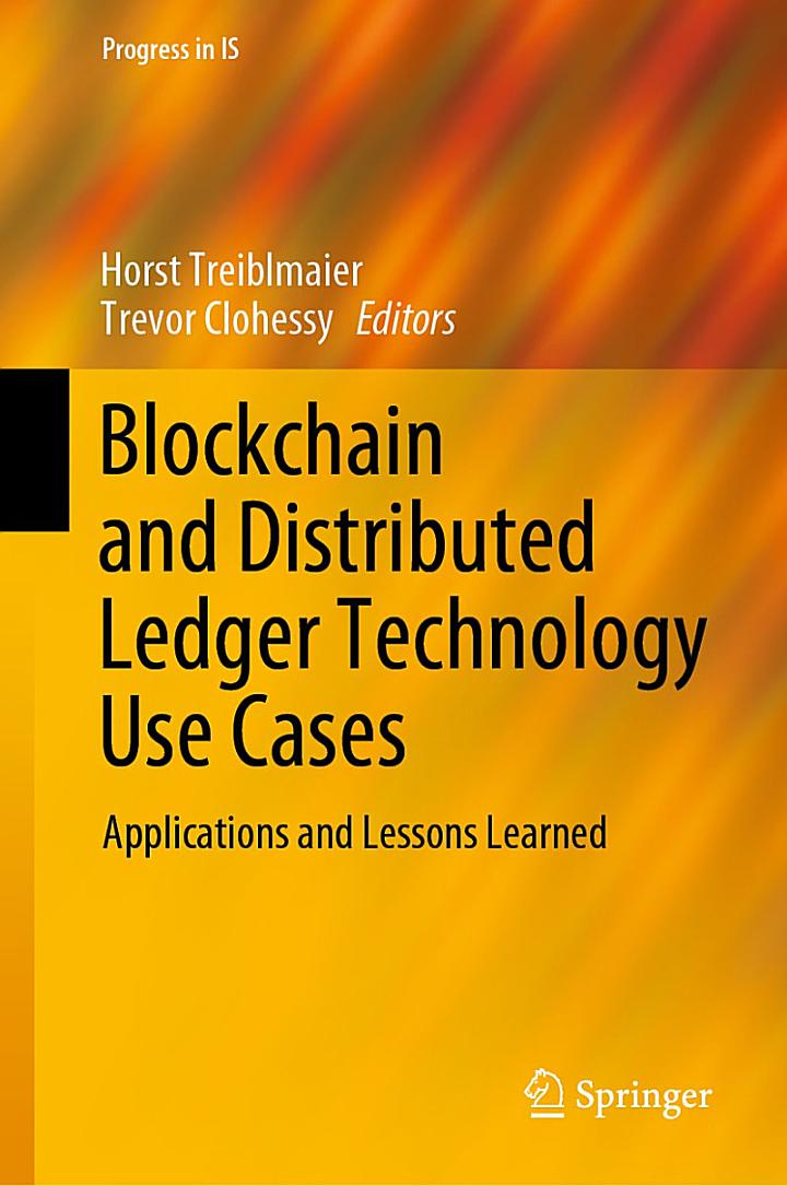Blockchain and Distributed Ledger Technology Use Cases