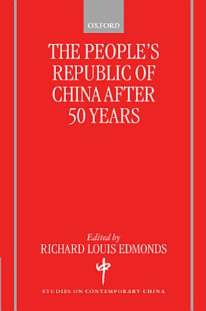 The People s Republic of China After 50 Years PDF