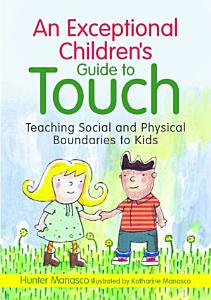 An Exceptional Children s Guide to Touch Book