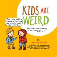 Kids Are Weird PDF