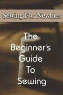 Sewing For Newbies