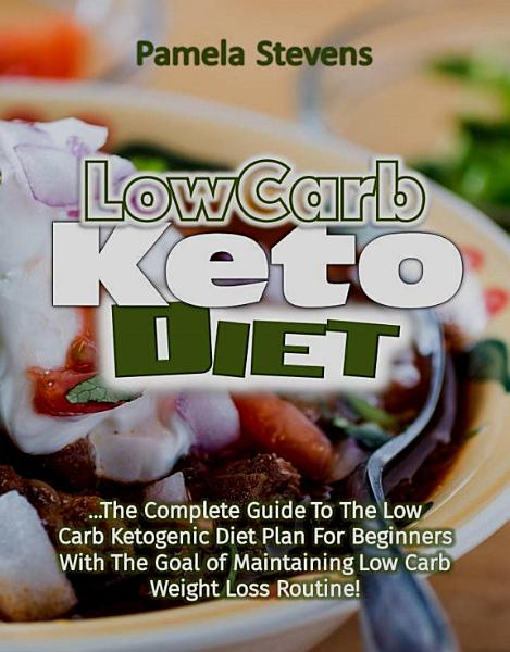 Download Low Carb Keto Diet  The Complete Guide to the Low Carb     Book