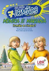 Mónica e Mariana - Irmãs e Rivais