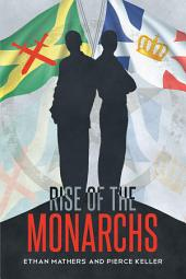 Rise of the Monarchs