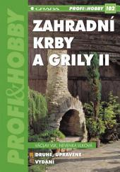 Zahradní krby a grily II: (2., upravené vydání)