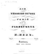 Air tyrolien favori varié: pour le pianoforte ; oeuv. 13