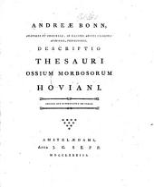 Andreæ Bonn ... Descriptio thesauri ossium morbosorum Hoviani. Adnexa est dissertatio de callo