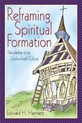 Reframing Spiritual Formation Book PDF