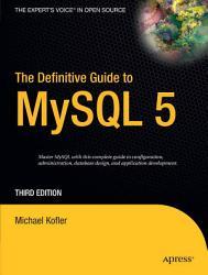 The Definitive Guide to MySQL 5 PDF