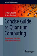 Concise Guide to Quantum Computing