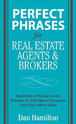 Perfect Phrases for Real Estate Agents   Brokers