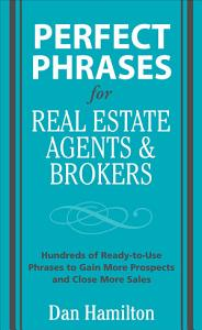 Perfect Phrases for Real Estate Agents   Brokers Book