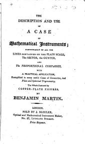 The Description and Use of a Case of Mathematical Instruments, Etc