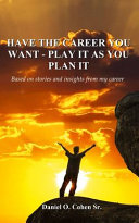 Have the Career You Want - Playit as You Plan it