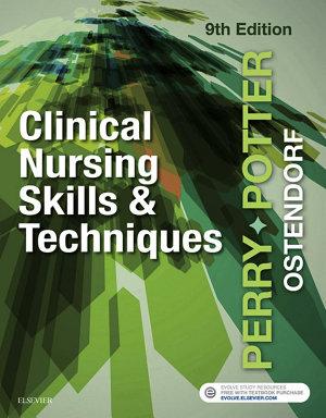 Clinical Nursing Skills and Techniques   E Book PDF