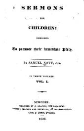 Sermons for Children: Designed to Promote Their Immediate Piety