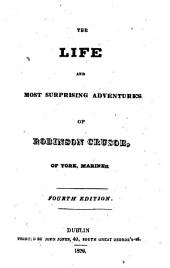 The Life and Most Surprising Adventures of Robinson Crusoe, of York, Mariner