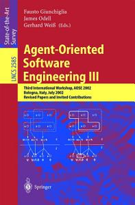 Agent Oriented Software Engineering III PDF