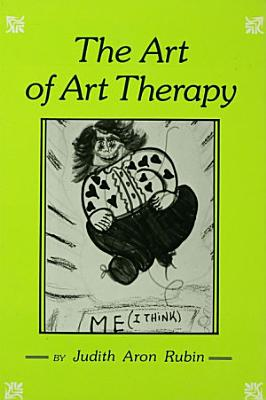 The Art of Art Therapy PDF