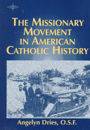 The Missionary Movement in American Catholic History