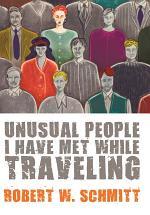 Unusual People I Have Met While Traveling