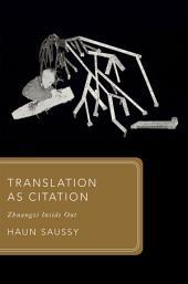 Translation as Citation: Zhuangzi Inside Out