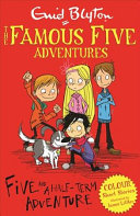 Five and a Half term Adventure