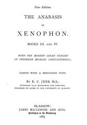 The Anabasis of Xenophon: Books III and IV.