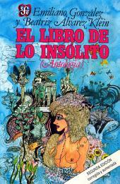 El libro de lo insólito: Antología