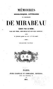 Mémoires biographiques, littéraires et politiques de Mirabeau: Volume6
